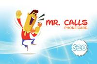 Mr Calls Phone Card $20
